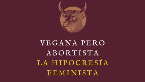 vegana pero abortista