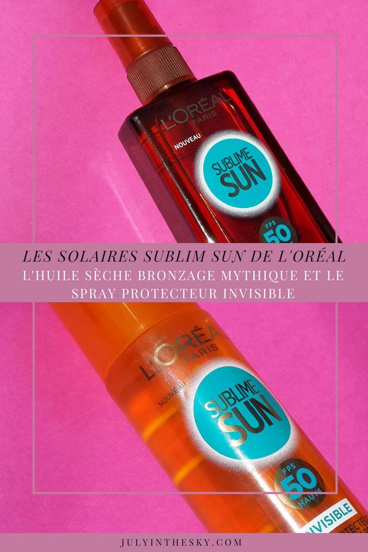 blog beauté avis test solaire sublime sun l'oreal huile seche bronzage mythique spray protecteur invisible