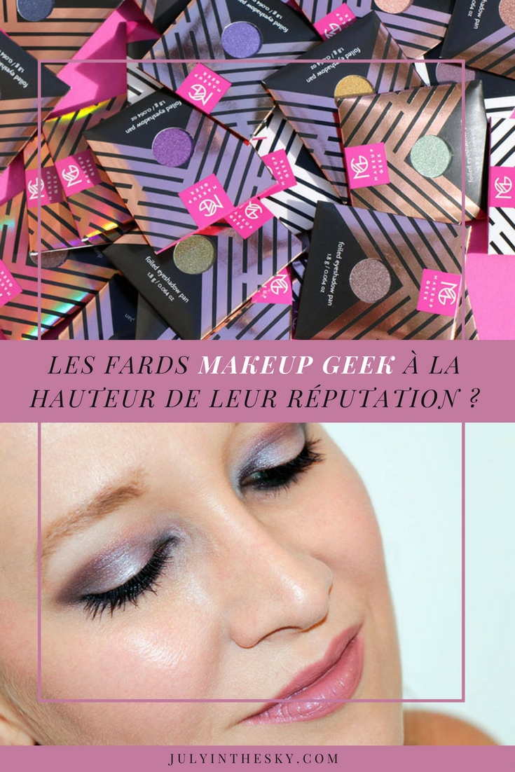 blog beauté fard makeup geek eyeshadow foiled pressed duochrome avis test