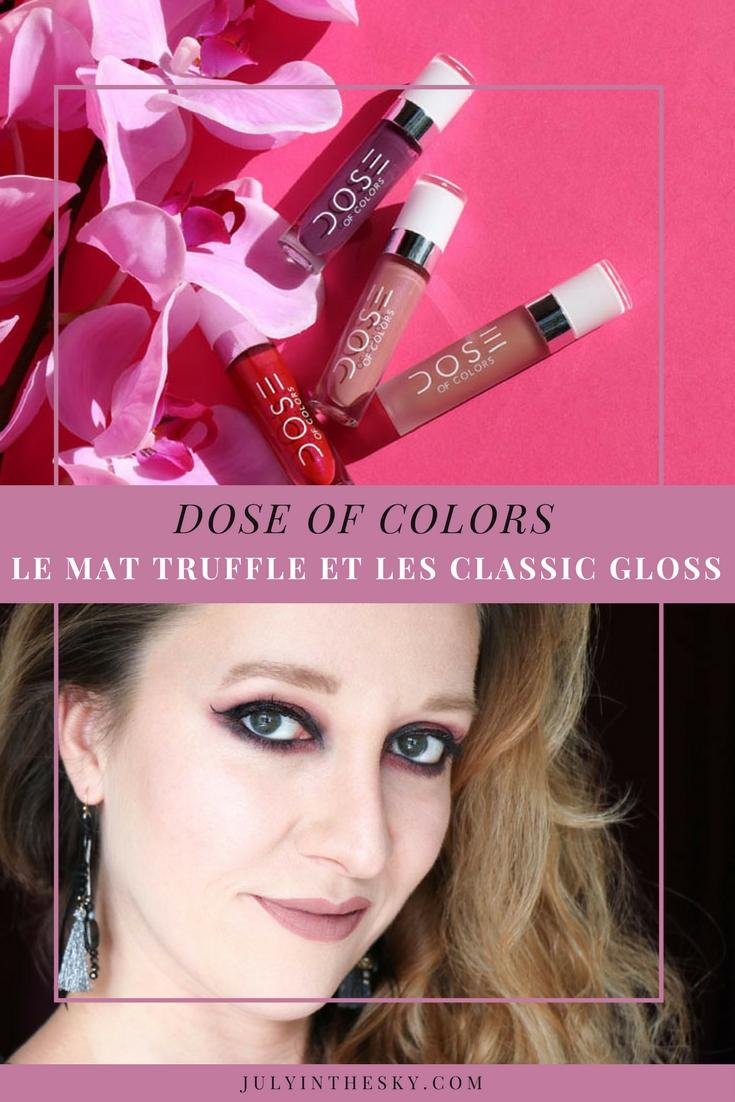 blog beauté dose of colors matte lipstick truffle classic gloss burning love rosé toxic