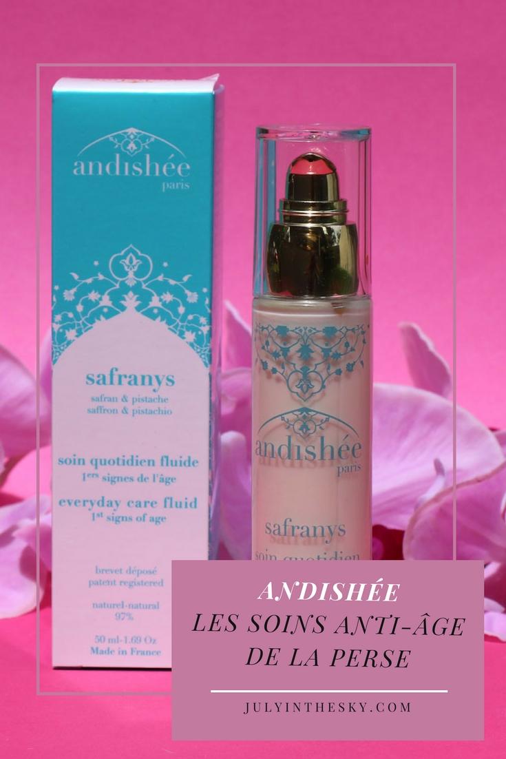 blog beauté andishée safranys soin quotidien fluide