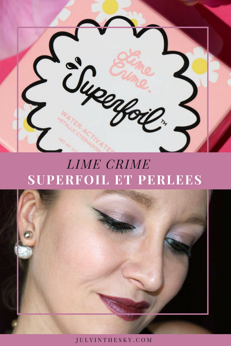 blog beauté lime crime swatch superfoil barbarella electric avis