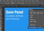 photoshop extension guardados - Save Panel - Extensión para Guardar Fácilmente con Photoshop