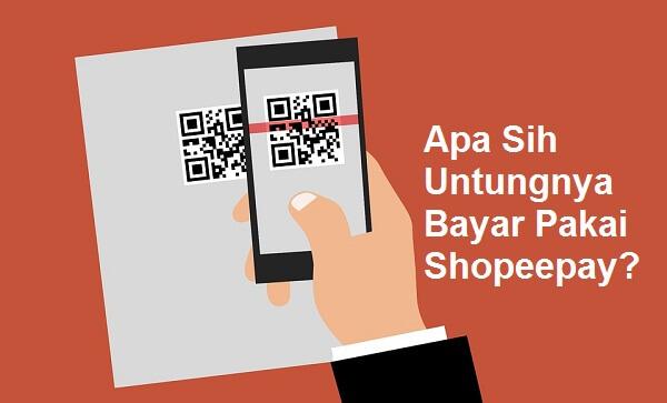 keuntungan shopeepay saat belanja dan kekurangannya lengkap