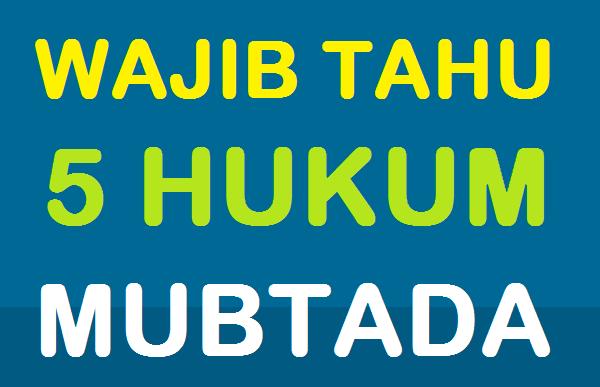 5 hukum mubtada dalam ilmu nahwu bahasa arab