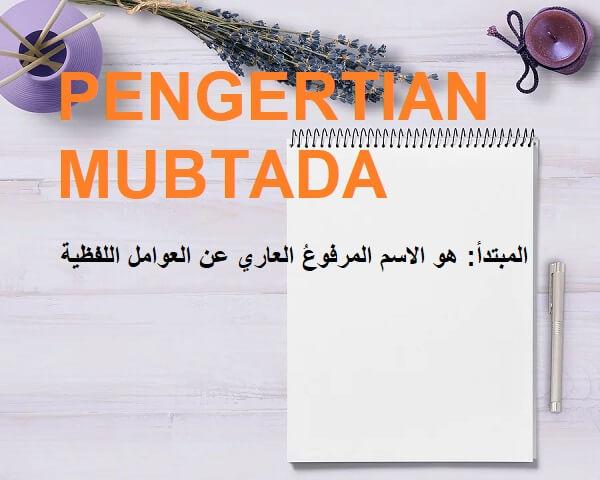 Pengertian Mubtada, Pembagian, Dan Contohnya Dalam Bahasa Arab