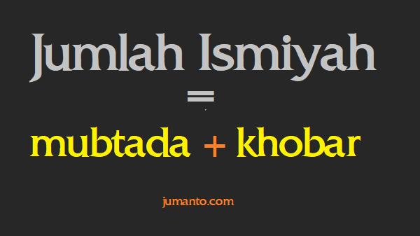 susunan kalimat dalam bahasa arab jumlah ismiyah