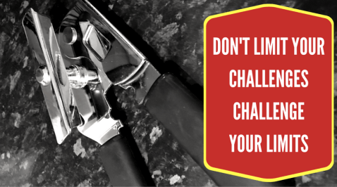 dont limit your challenges challenge your limits