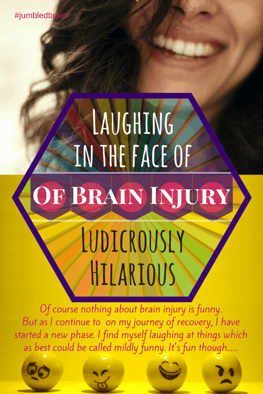 Laughing in the face of brain injury ludicrously hilarious no of course nothing about brain injury is funny but as i continue to on my solutioingenieria Gallery