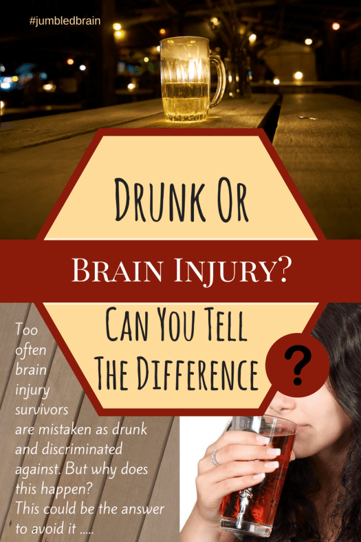 Too often brain injury survivors are mistaken as drunk and discriminated against. But why does this happen? This could be the answer to avoid it .....