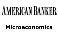 American Banker: Principles of Microeconomics