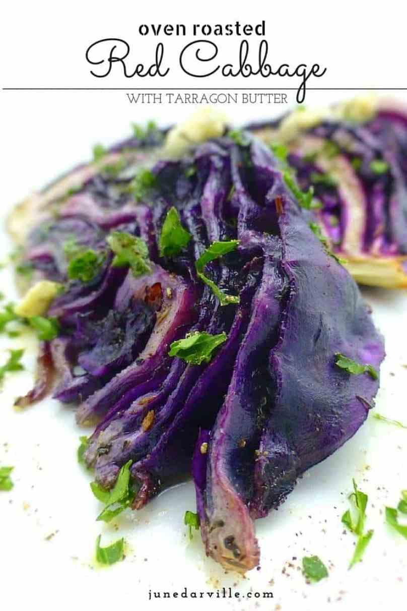 Here's a surprisingly easy vegetable roast recipe! Roasted red cabbage with tarragon butter, what a great vegetable side dish!!