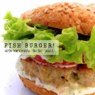 Easy Fish Burgers & Homemade Tartar Sauce