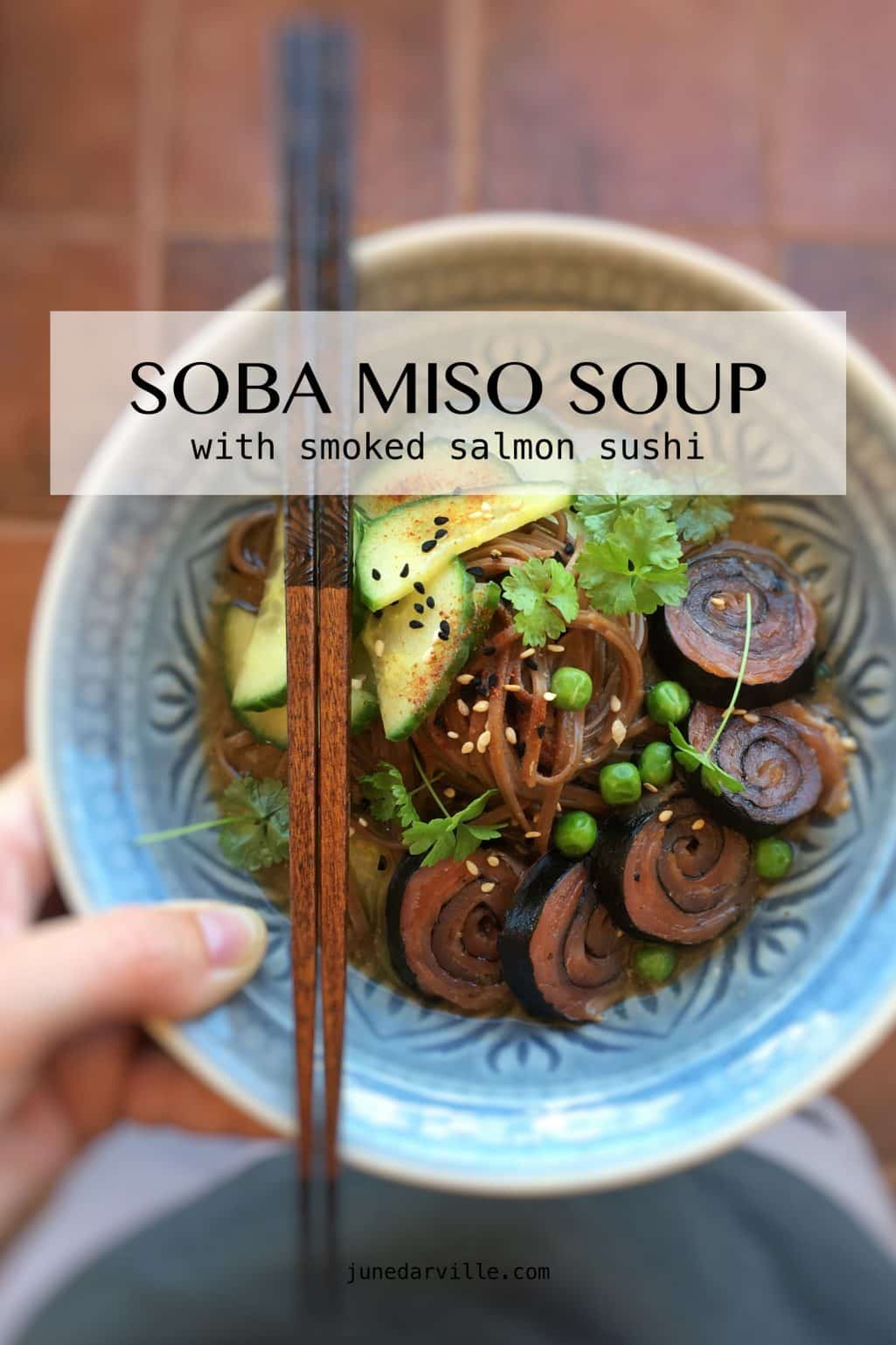 This soup is ready in just 30 minutes: my soba miso soup with cucumber and cute little smoked salmon and nori sushi roll ups!