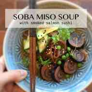 Easy Soba Miso Soup with Smoked Salmon Sushi