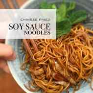 Soy Sauce Noodles (Chinese Stir Fry)