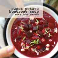 Beetroot Soup w/ Sweet Potato & Feta