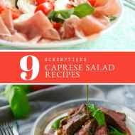 9 Easy Caprese Salad Recipes