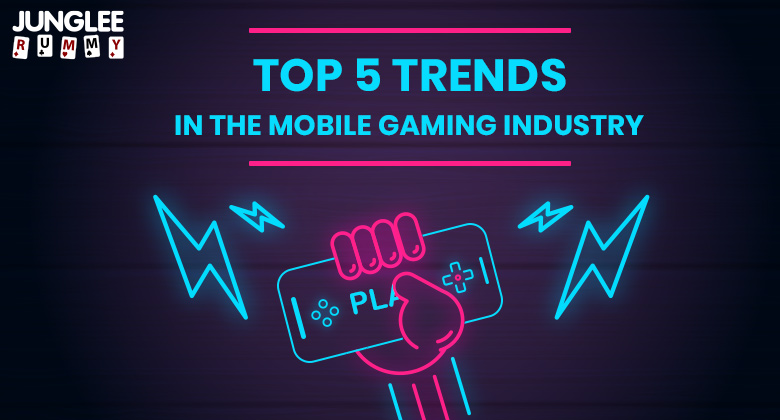 Trends in the Mobile Gaming Industry
