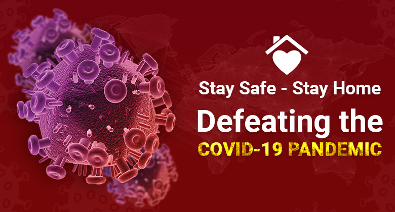 Stay Home, Stay Safe: Defeating the Covid-19 Pandemic