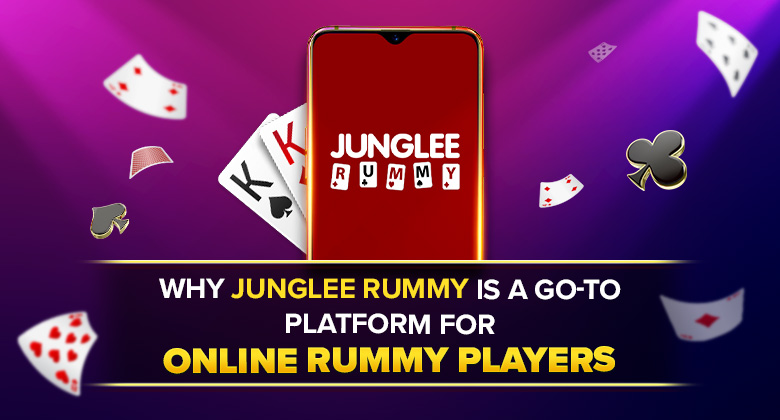 Why Junglee Rummy Is a Go-to Platform for Online Rummy Players