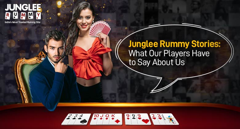 Junglee Rummy Players Say