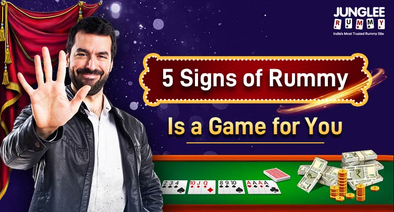 signs rummy ia a game for you.