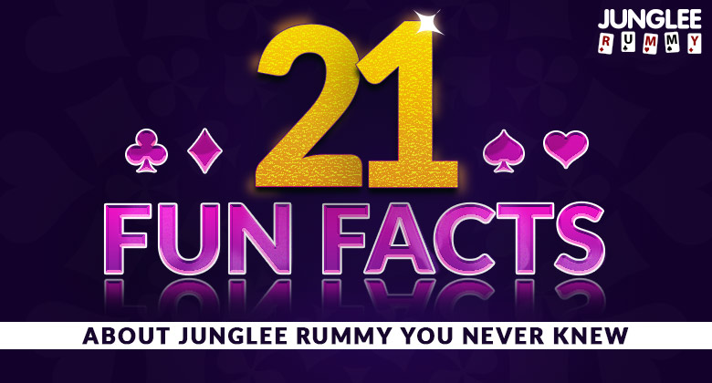 Fun Facts Junglee Rummy