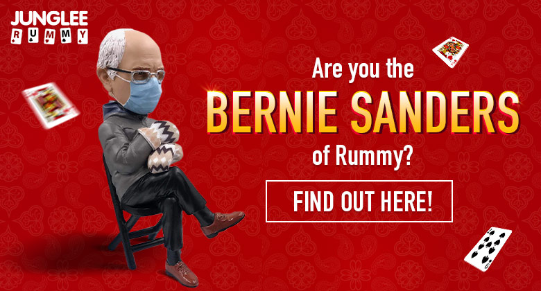 Are you the Bernie Sanders of rummy