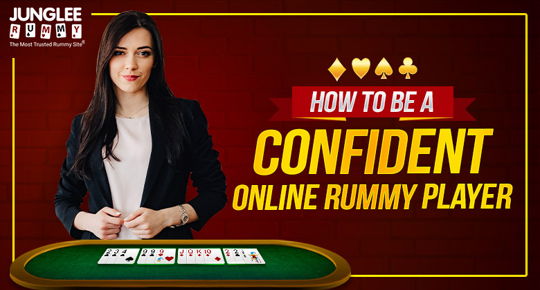 Play Rummy Confidently