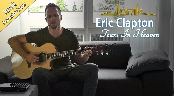 Neues YT-Cover :: Tears In Heaven