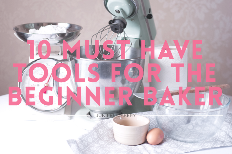 10 must have tools for the beginner baker