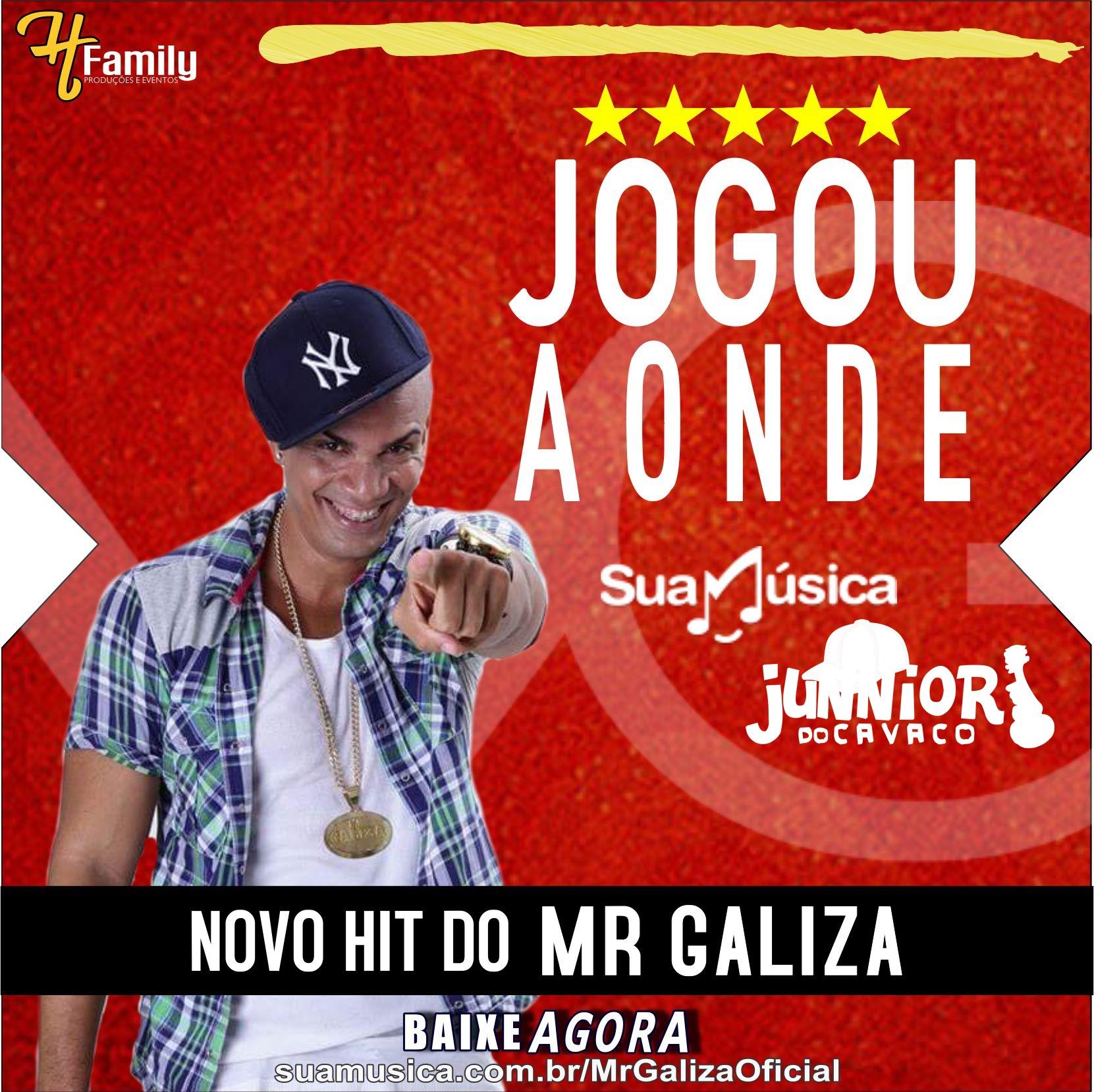 JOGOU AONDE – MR.GALIZA [MUSICA NOVA]