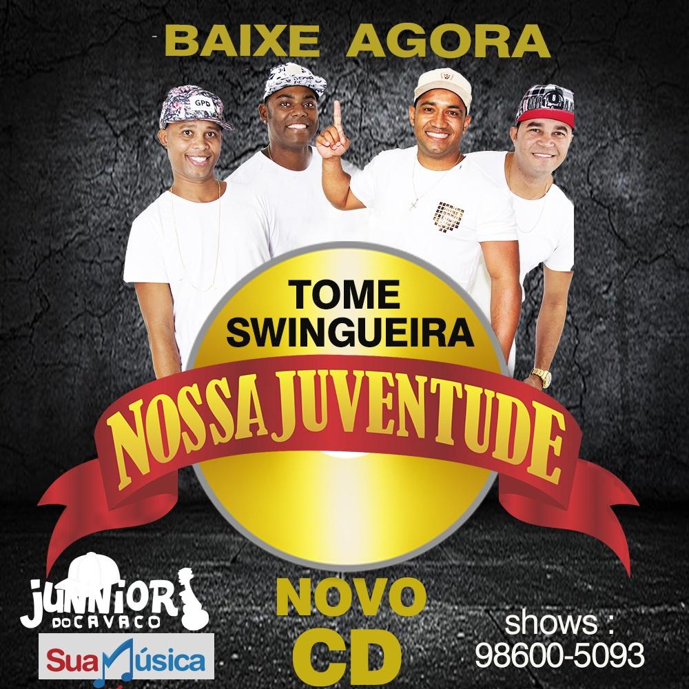 NOSSA JUVENTUDE – CD TOME SWINGUEIRA 2018