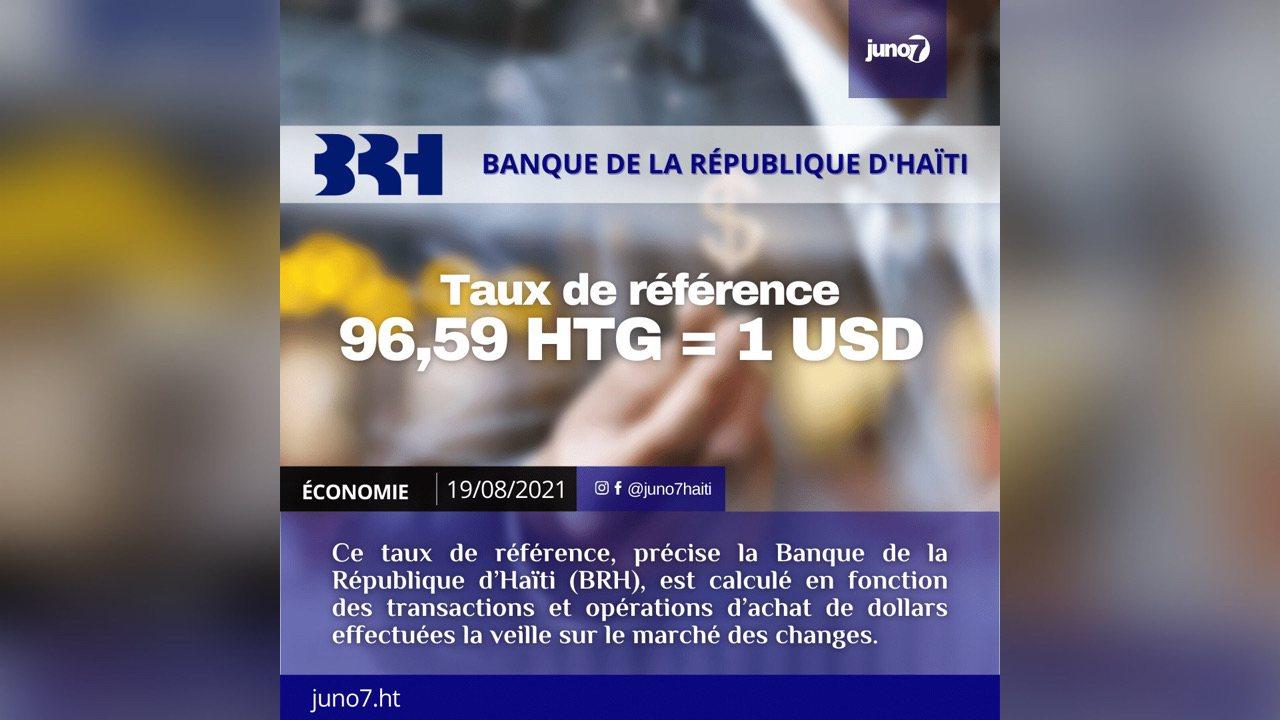 , Le taux de référence calculé par la BRH pour ce jeudi 19 août 2021