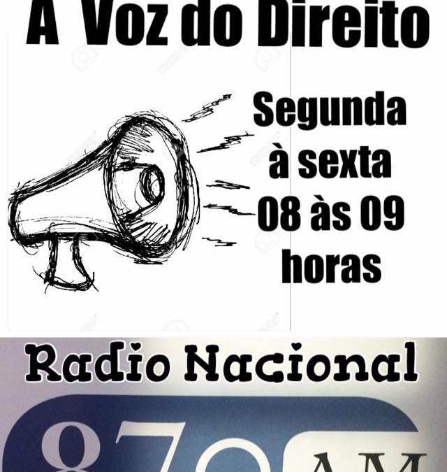 """Programa  """"A Voz do Direito"""" da  Rádio Nacional traz inovações"""
