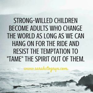 strong willed