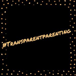honest parenting #transparentparenting