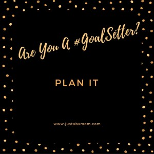 goal setting goalsetter goalgetter plan it preparation is key