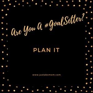 goal setting goalsetter goalgetter plan it preparation is key
