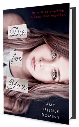 die for you - ammy fellner dominy - teen dating violence