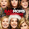 bad moms, bad moms christmas, comedy, kristen bell, kathryn , wanda sykes, mila kunis,