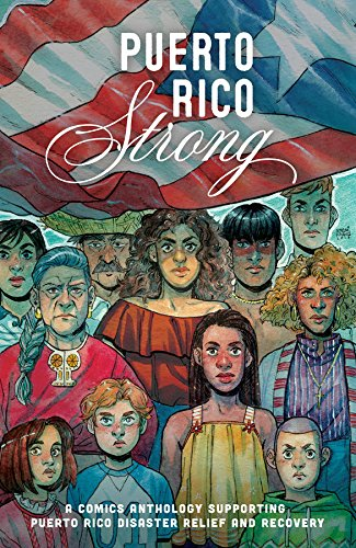 puerto rico strong, graphic novel, anthology