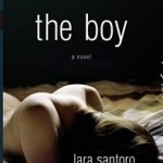Review & Giveaway: The Boy by Lara Santoro