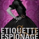 Review: Etiquette & Espionage by Gail Carriger