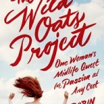 Review: The Wild Oats Project by Robin Rinaldi