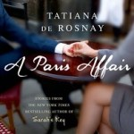 Guest Review: A Paris Affair by Tatiana de Rosnay