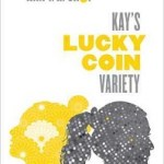 Blog Tour Review + Giveaway: Kay's Lucky Coin Variety by Ann Y.K. Choi