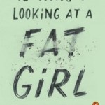 Review: 13 Ways of Looking at a Fat Girl by Mona Awad