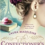 Review: The Confectioner's Tale by Laura Madeleine